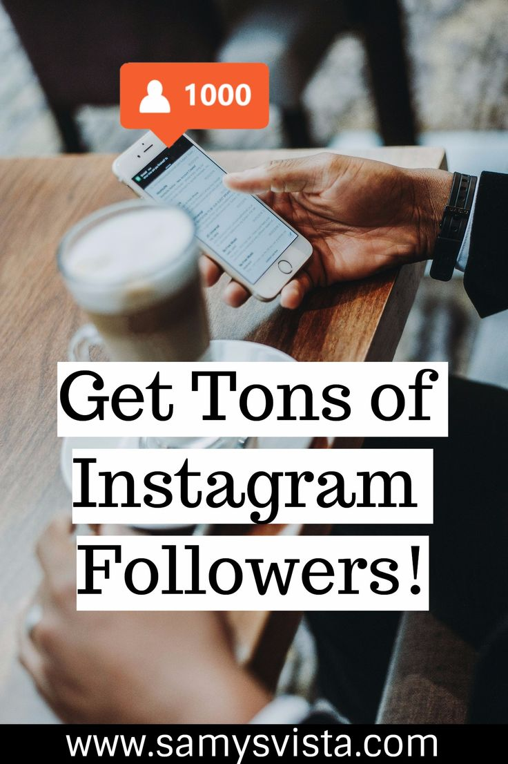 How To Get Tons of Instagram Followers - SamysVista