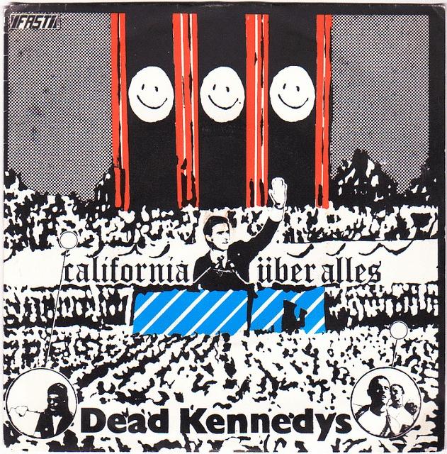 Dead Kennedys, California Über Alles