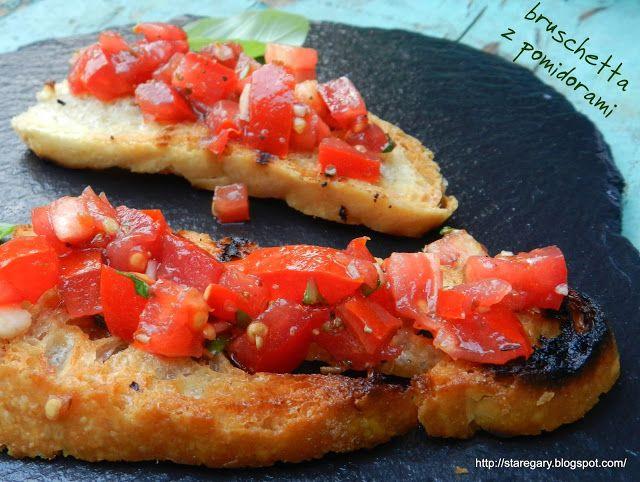 Stare Gary Włoska grzanka czyli bruschetta z pomidorami