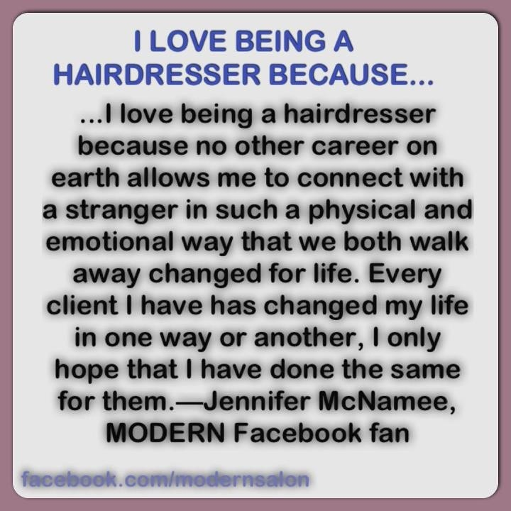 Hair quote...being a hairdresser