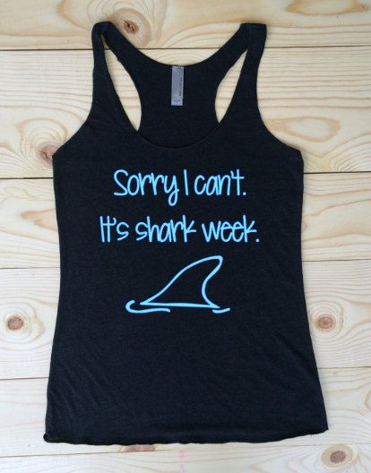 Sorry I can't. It's shark week. Racerback Tank by SewFitApparel
