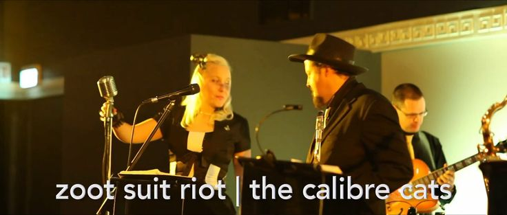 Zoot Suit Riot by The Calibre Cats
