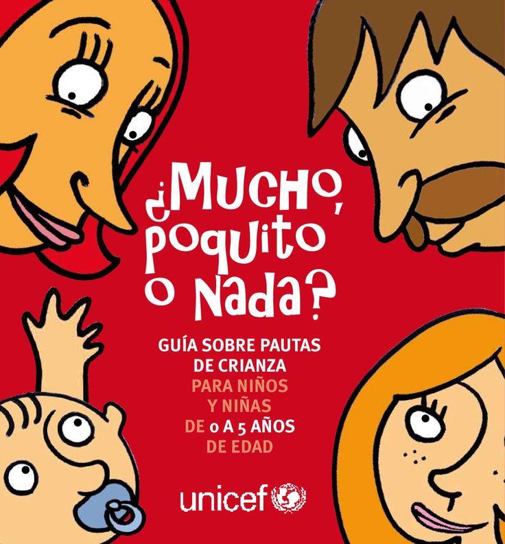 Guía sobre pautas de crianza para niños y niñas de 0 a 5 años de edad, UNICEF