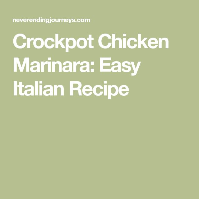 Crockpot Chicken Marinara: Easy Italian Recipe