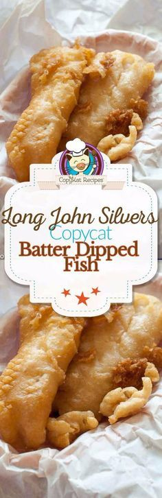 50 More Best Copycat Recipes From Top Restaurants - Long John Silver's Copycat Batter Dipped Fish - Awesome Recipe Knockoffs and Recipe Ideas from Chipotle Restaurant, Starbucks, Olive Garden, Cinabbon, Cracker Barrel, Taco Bell, Cheesecake Factory, KFC, Mc Donalds, Red Lobster, Panda Express http://diyjoy.com/best-copycat-restaurant-recipes