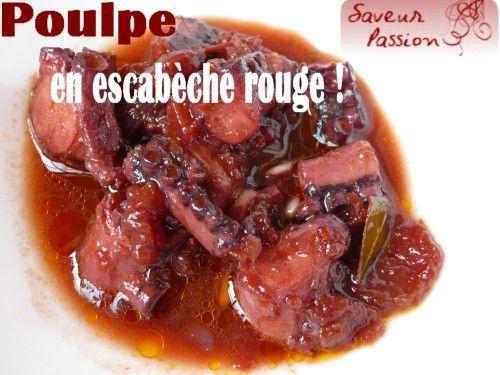 poulpe en escabeche rouge. poulpe cuit doucement ; pour l'escabèche rouge :1 petite échalote/1 gousse d'ail/2 càs d'huile d'olive/5 cl de vin rouge/5 cl de vinaigre balsamique/3 càs de sauce tomate maison/1 feuille de laurier, 1 petit brin de thym/1 pincée de piment d'Espelette/1 pincée de sucre/sel, poivre