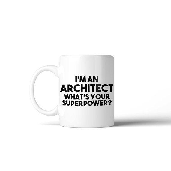 Soy un arquitecto de lo que es su taza de superpotencia - divertido regalo Idea media relleno