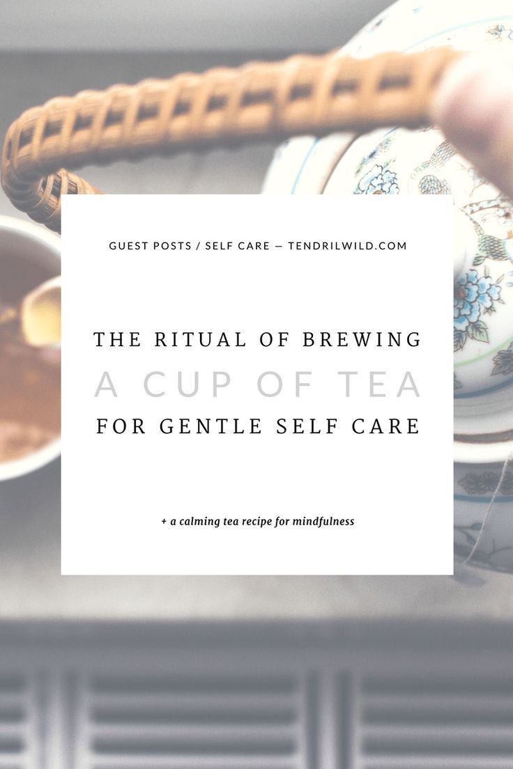 Set the pace for a day of radical self-love + mindfulness and welcome the autumn season with this gentle ritual of self care and tea.   Practice #Mindfulness   #SelfCare Routine   Self Care and Tea   Tea and Mindfulness