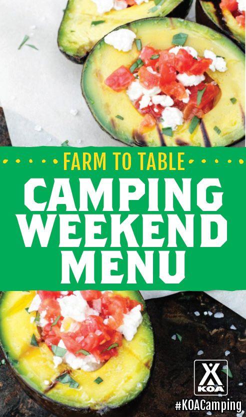 Farm to Table Weekend Camping Menu #KOACamping