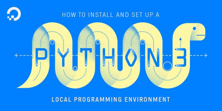 How To Install Python 3 and Set Up a Local Programming Environment on Ubuntu 16.04 | DigitalOcean