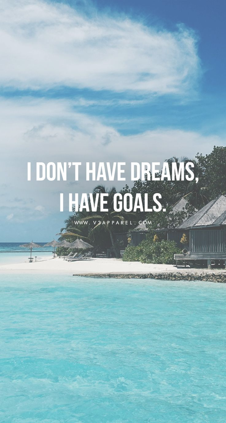 I don't have dreams, i have goals. Head over to http://www.V3Apparel.com/MadeToMotivate?utm_content=buffer4dd80&utm_medium=social&utm_source=pinterest.com&utm_campaign=buffer to download this wallpaper and many more for motivation on the go! / Fitness Mot