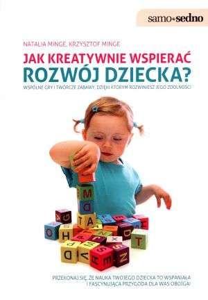 Jak kreatywnie wspierać rozwój dziecka - zdjęcie 1