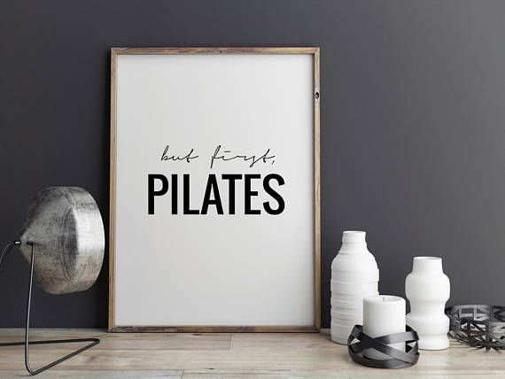 But first, PILATES  This listing is for a DIGITAL FILE of this artwork. No physical item will be sent. You can print the file at home, at a local print shop or using an online service.   SAVE 30% when you buy 3 or more prints! Enter COUPON CODE: 30OFF   FILES INCLUDED  • 1 JPG 8x10 • 1 JPG 11x14 • 1 JPG 50x70cm • 1 JPG 18x24 • 1 JPG International paper size for printing A5 / A4 / A3 / A2 / A1  Each file is high-resolution (300 dpi), which will get you very clean prints.  N...