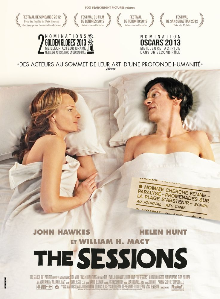 The Sessions... Open your mind & this movie will open your heart! Based on a true story..