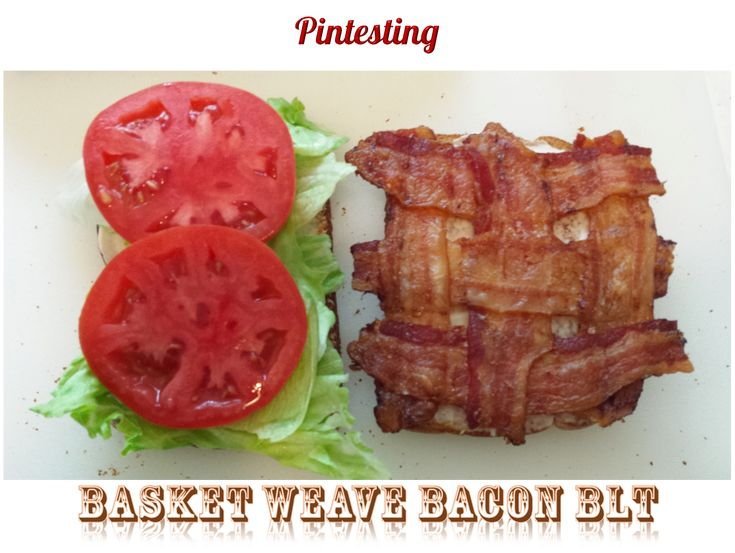 Pintesting Weave Your Bacon BLT | 5 out of 5 Pins