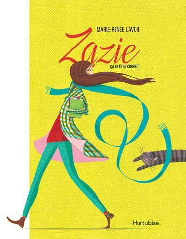 Illustrator Nathalie Dion / Zazie, ça va être correct, Éditions Hurtubise - Anna Goodson Illustration Agency