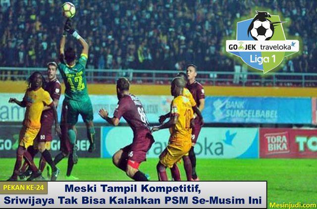 Sriwijaya FC 3-4 PSM Makassar
