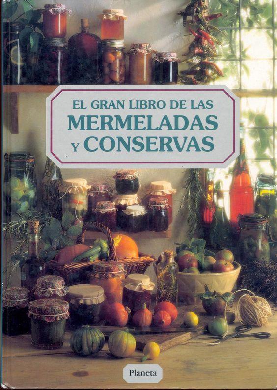 """el_gran_libro_de_mermeladas_y_conservas l L .-- - ir ...J I ¡G ~~, ~ ~:~~~~3~ ~ Manuales Prácticos Título original: Complete book of preserving Traducción: David Bargalló '!;"""" Dirección editorial: Juan Capdevila !!i!!! ...... ..."""