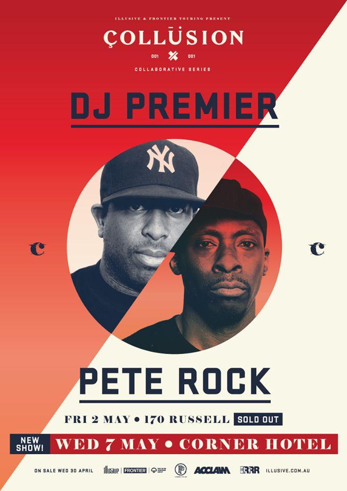 2nd DJ Premier x Pete Rock show at the Corner Hotel, Melbourne just announced!