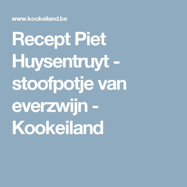 Recept Piet Huysentruyt - stoofpotje van everzwijn - Kookeiland