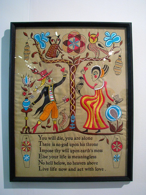 Grayson Perry, more well known for his ceramics cross dressing but this is an embroidery of his. It says what I believe!