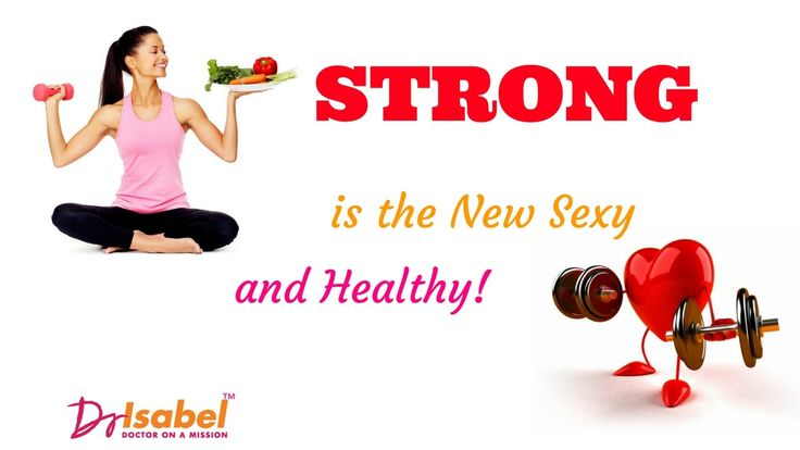 Doctoronamission / Strong is the New Sexy & Healthy