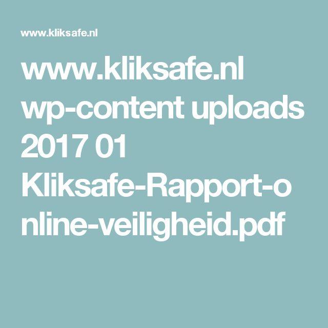 www.kliksafe.nl wp-content uploads 2017 01 Kliksafe-Rapport-online-veiligheid.pdf