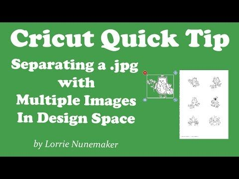 Cricut Design Space - Separating a Jpg with Multiple Images - YouTube