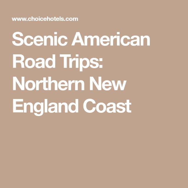 Scenic American Road Trips: Northern New England Coast