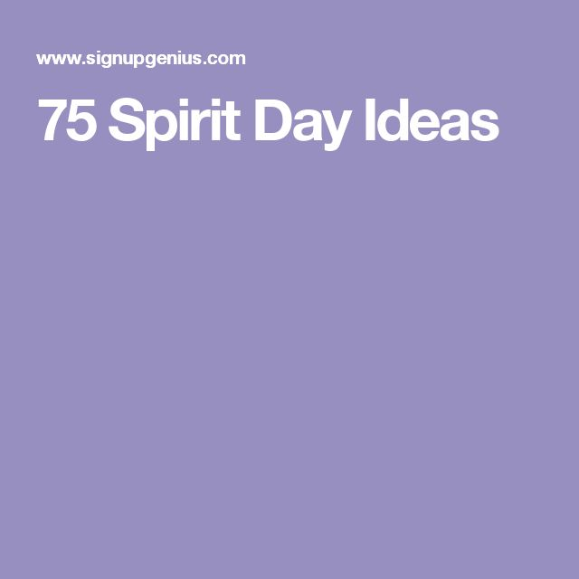 75 Spirit Day Ideas