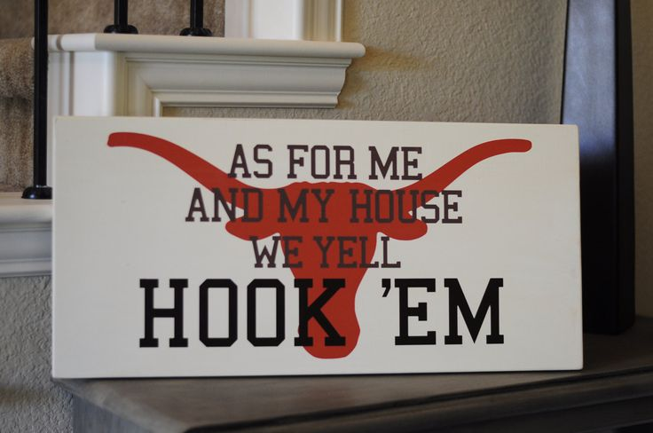 University of Texas wood sign As for me and my by SadieJayDesigns