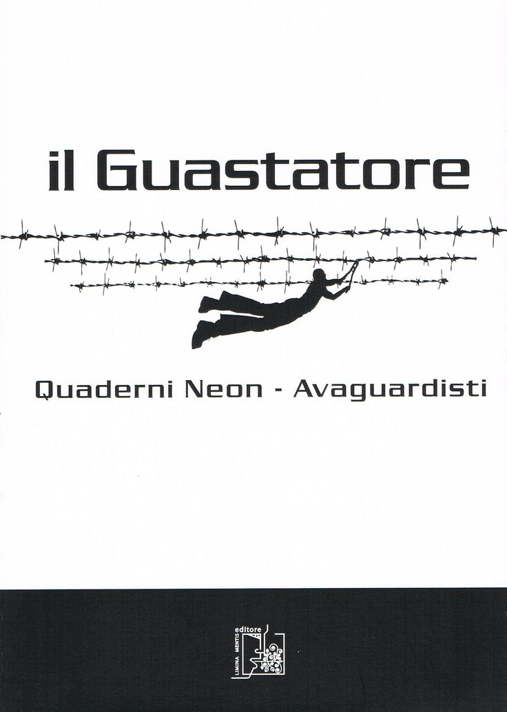 Il Guastatore, Quaderni NeoN-avanguardisti