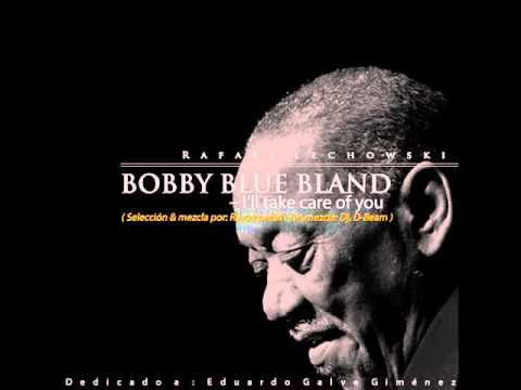 Rafael Lechowski - Bobby Blue Bland - I'll take care of you
