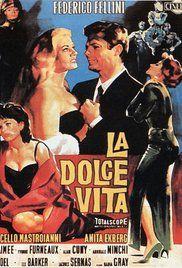 [ La Dolce Vita -1960- ] : Director: Federico Fellini