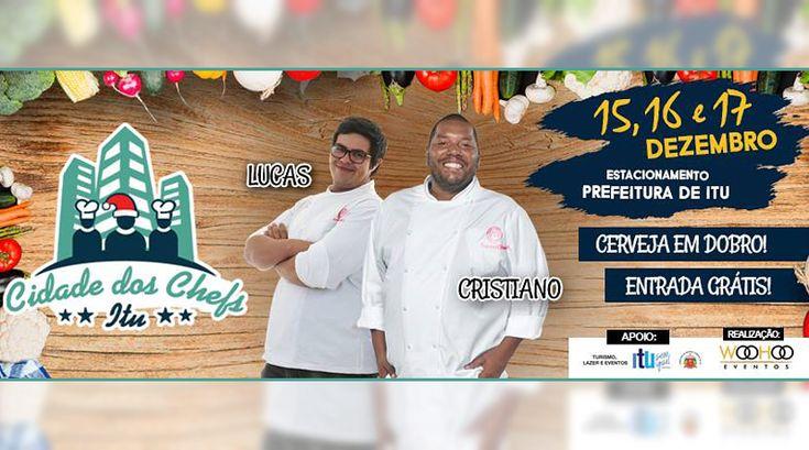 Nova edição do festival gastronômico Cidade dos Chefs Itu acontece em dezembro