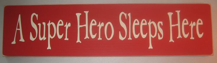 JUST bought this sign for Blake's room!!! SO CUTE!!   A Super Hero Sleeps Here, Childrens, Bedroom Sign.