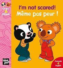 I M Not Scared Meme Pas Peur Mellow Amelie graux Talents Hauts Oops & Ohlala