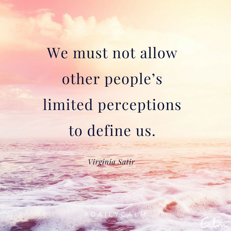 We must not allow other people's limited perception to define us.