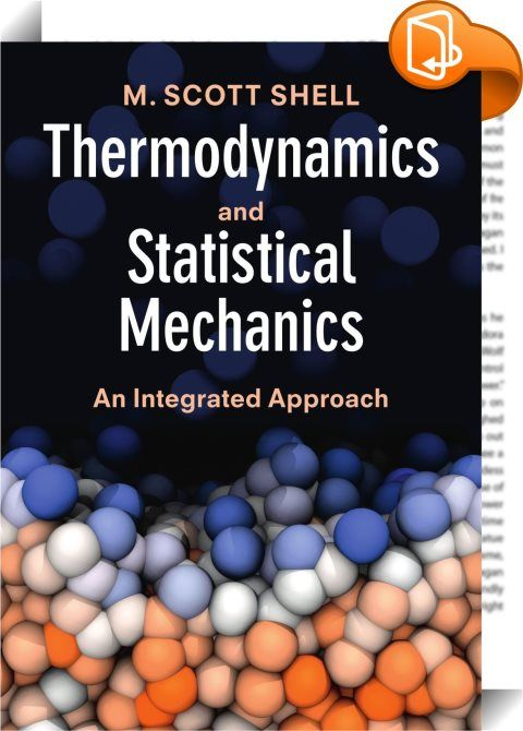 Thermodynamics and Statistical Mechanics    :  Learn classical thermodynamics alongside statistical mechanics with this fresh approach to the subjects. Molecular and macroscopic principles are explained in an integrated, sidebyside manner to give students a deep, intuitive understanding of thermodynamics and equip them to tackle future research topics that focus on the nanoscale. Entropy is introduced from the getgo, providing a clear explanation of how the classical laws connect to th...