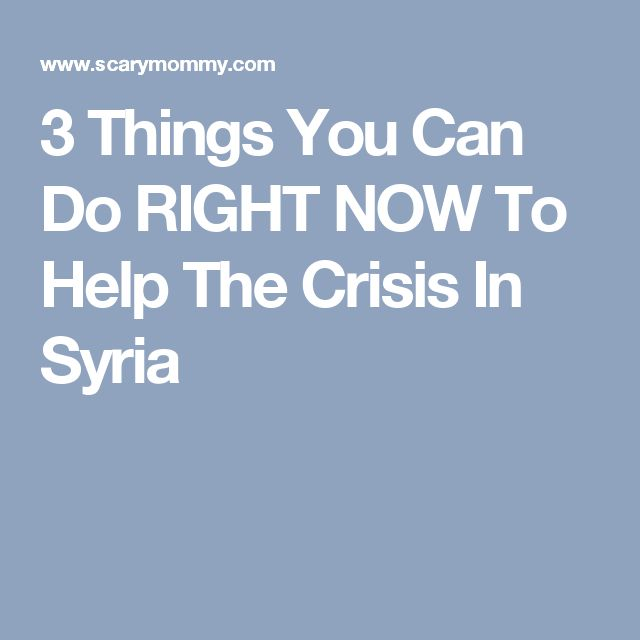 3 Things You Can Do RIGHT NOW To Help The Crisis In Syria
