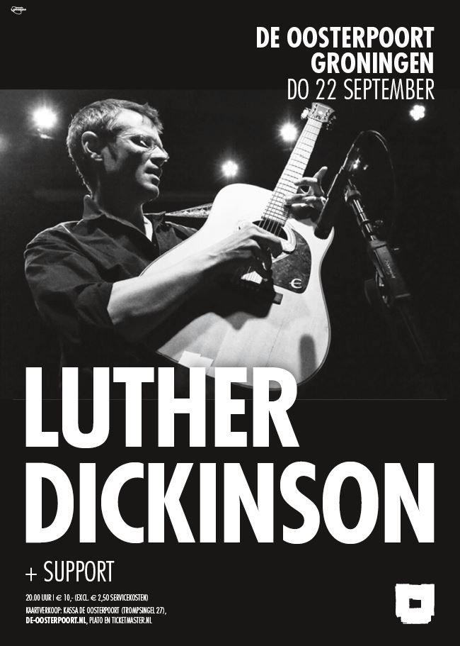 Blues- en rock concert van Luther Dickinson. Meer info & kaarten: http://www.de-oosterpoort.nl/programma/luther-dickinson/
