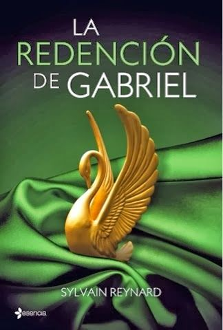 La Redención de Gabriel- Sylvain Reynard.