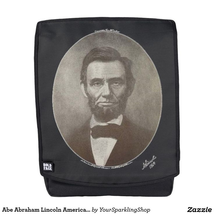 Abe Abraham #Lincoln American Republican President #BackPack