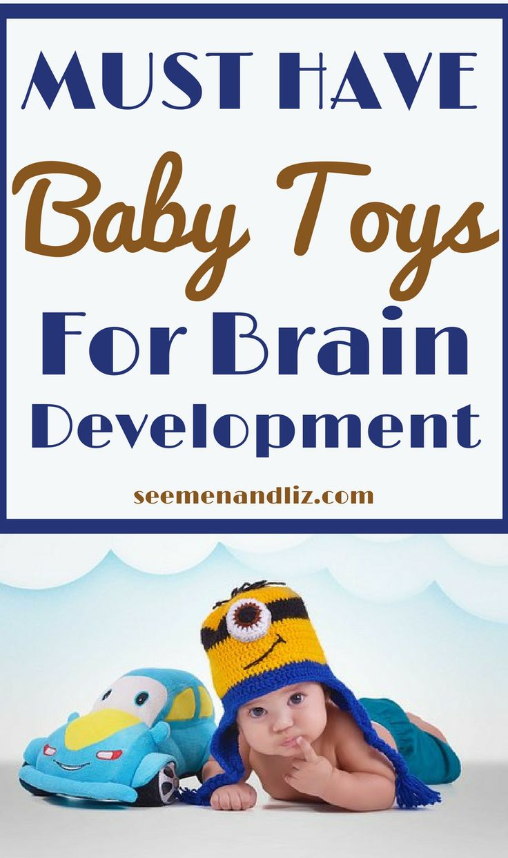 Best baby toys and ideas for brain development and #learningthroughplay #babies #parents