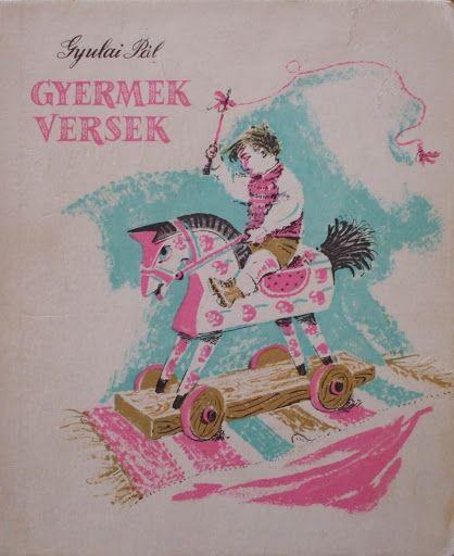 Gyermekversek - Gyulai Pál - Peter Eva - Picasa Webalbumok