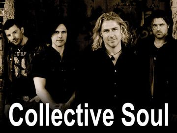 Collective Soul Such an underrated group. They are great. I have all their music.