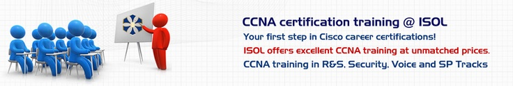 Cisco Certified Network Associate or CCNA certification aims at building a strong base for an IT professional to pursue higher certifications offered by Cisco. It is an associate level certification which is considered to be a pre-requisite for CCNP certifications and certifies the ability of a network professional to manage and troubleshoot mid-sized route and switched network setups. The CCNA training offered by ISOL trains the students in implementing,