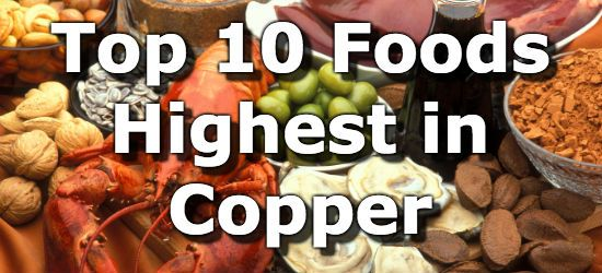 Top 10 Foods Highest in Copper - copper aids in the production of melanin for both skin and hair.