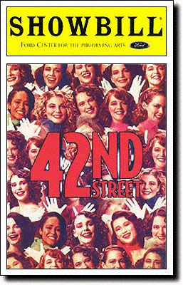 42nd Street Playbill Covers on Broadway - Information, Cast, Crew, Synopsis and Photos - Playbill Vault