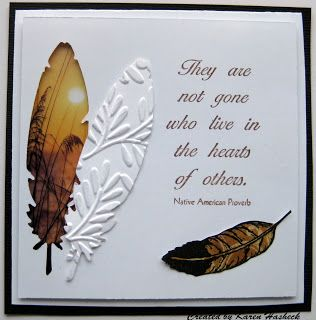 sympathy card by Karen Hasheck.... love the scene behind the diecut negative feather